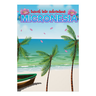 "Poster La Micronésie ""voyage dans l'aventure """