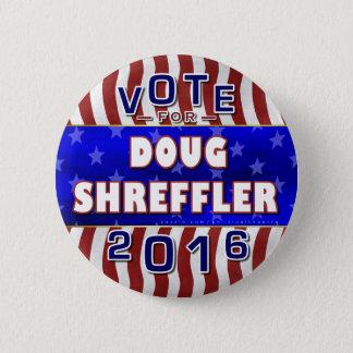 Präsident Doug-Shreffler Wahl 2016 Demokrat Runder Button 5,7 Cm