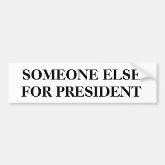 PRÄSIDENT, jemand anderes Wahl-Jahr politisch Autoaufkleber