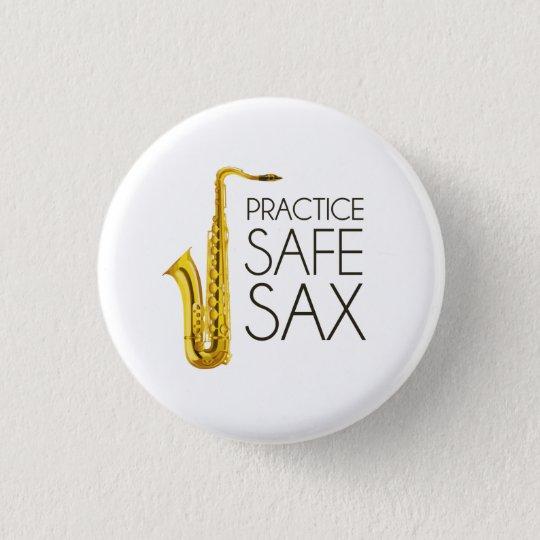 Praxis-Safe-Saxophon Runder Button 2,5 Cm