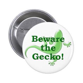 Prenez garde du Gecko ! Pin's