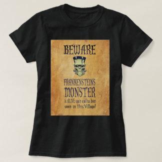 Prenez garde du monstre de Frankensteins T-shirt