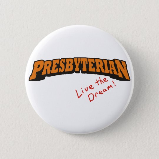Presbyterianer/Ltd. Runder Button 5,1 Cm
