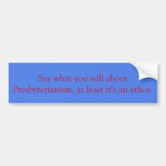 Presbyterianischer Gesinnungs-Autoaufkleber Autoaufkleber
