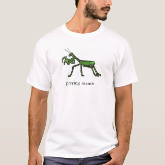 preying Mantis T-Shirt