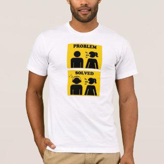 Problem gelöst T-Shirt