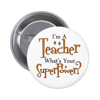Professeur superbe badge rond 5 cm