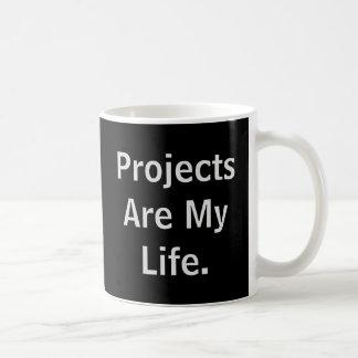 Projekte sind mein Leben sich kurz aufhalten bei. Kaffeetasse