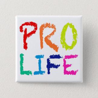 """""""PROleben"""" (IN DEN REGENBOGEN-ZEICHENSTIFTEN) Quadratischer Button 5,1 Cm"""