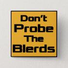 Prüfen Sie nicht den Blerds Knopf - Quadrat Quadratischer Button 5,1 Cm