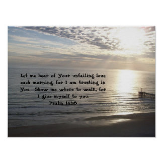 Psalm-143:8 Poster