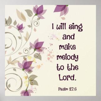 Psalm-27:6 singe ich und mache dem Lord Melodie Poster