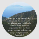 Psalm-28:7 schöner Bibeldurchgang Runder Aufkleber