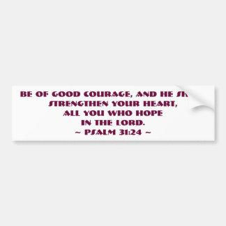 Psalm-31:24 ist von gutem Mut Autoaufkleber