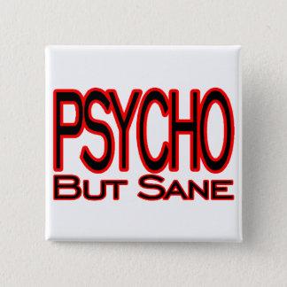Psychisch aber gesund quadratischer button 5,1 cm