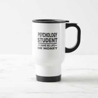Psychologie-Uni-Student kein Leben oder Geld Reisebecher