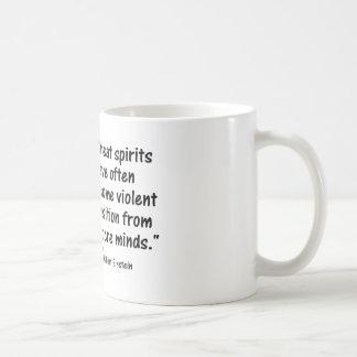 """Psychologie-Zitate:  """"Großer Geist hat häufig Kaffeetasse"""