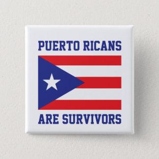 Puertorikaner sind Überlebende Quadratischer Button 5,1 Cm