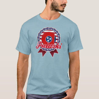 Pulaski, TN T-Shirt