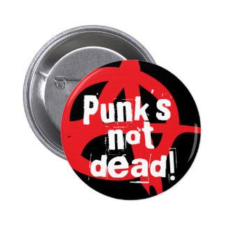Punks nicht tot! runder button 5,7 cm