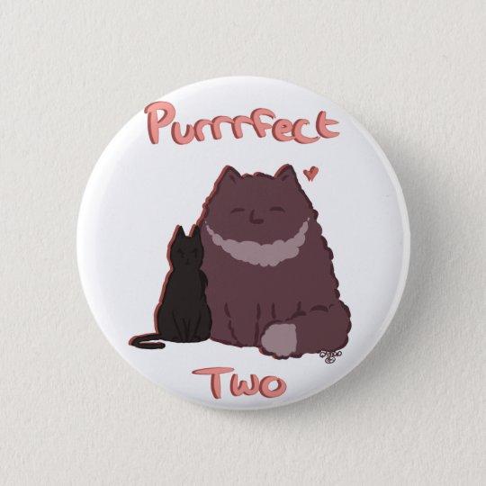 Purrrfect zwei runder button 5,1 cm