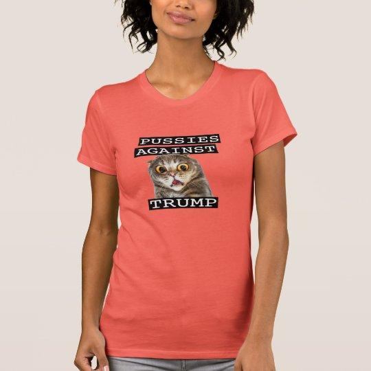 PUSSIES GEGEN TRUMPF T-Shirt