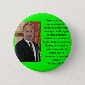 Putin-Zitat Runder Button 5,7 Cm
