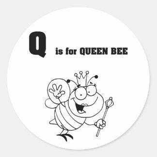 Q ist für Bienenkönigin-Aufkleber Runder Aufkleber