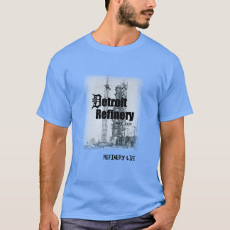 Raffinerie-Leben - Detroit-Geschichte T-Shirt