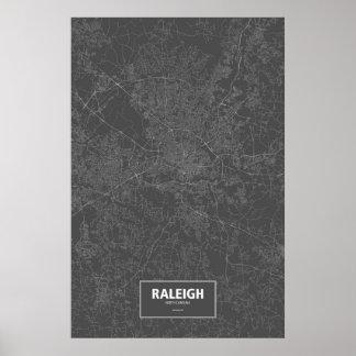 Raleigh, North Carolina (weiß auf Schwarzem) Poster