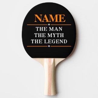 Raquette De Ping Pong Nom personnalisé l'homme le mythe la légende