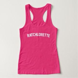 Ratchlorette Tank Top