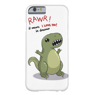 Rawr bedeutet i-Liebe Sie im Dinosaurier Barely There iPhone 6 Hülle