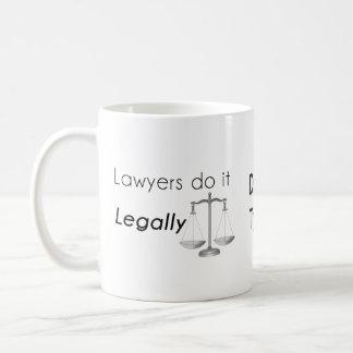 Rechtsanwälte tun es! kaffeetasse