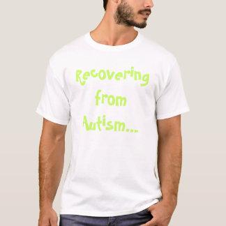 Récupération de l'autisme t-shirt