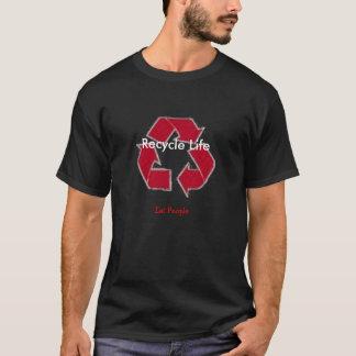 recyceln Sie das Leben T-Shirt