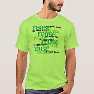 Recycle tun Ihr Teil T-Shirt
