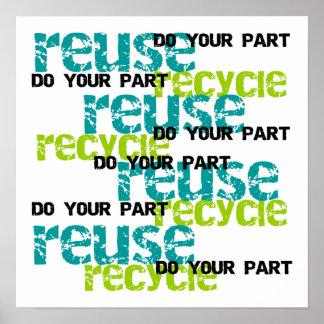 Recycle tun Ihre Teil-T-Shirts und Geschenke Poster