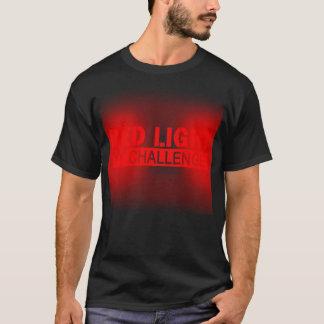 Redlight Herausforderungs-Dunkelheits-T - Shirt