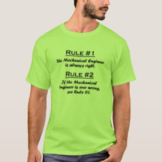 Regel-Maschinenbauingenieur T-Shirt
