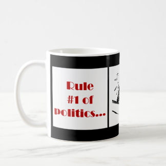 Regel Nr. 1 der Politik Tee Haferl