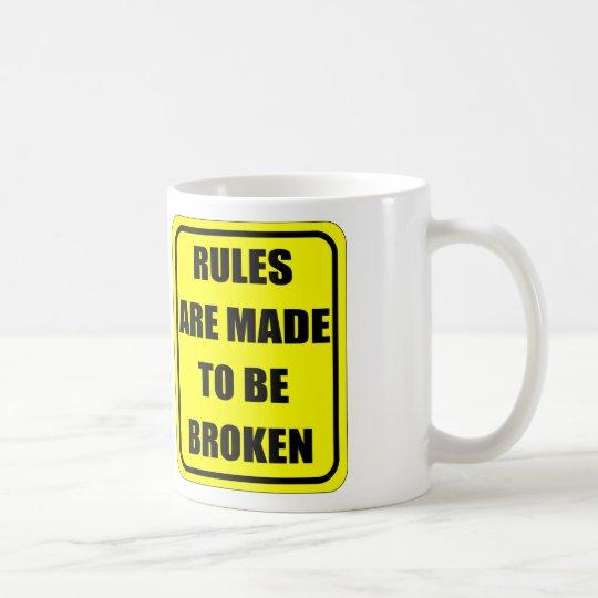Regeln werden aufgestellt gebrochen zu werden kaffeetasse