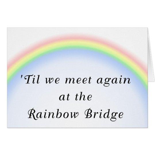 Regenbogen-Brücken-Beileids-Karte Grußkarte