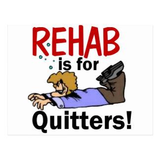 Rehabilitation ist für DRÜCKEBERGER! Postkarte