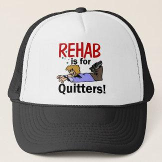 Rehabilitation ist für DRÜCKEBERGER! Truckerkappe