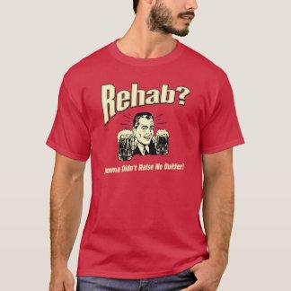 Rehabilitation: Mutter hob nicht keinen T-Shirt