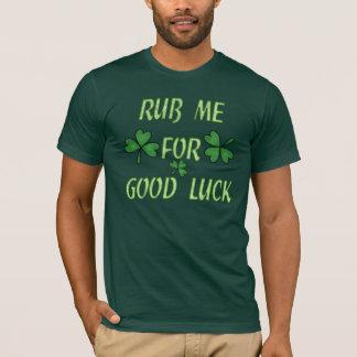 Reiben Sie mich für Glück-T - Shirt