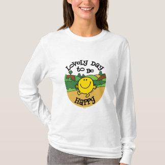 Reizender Tag, zum Herr Happy zu sein T-Shirt