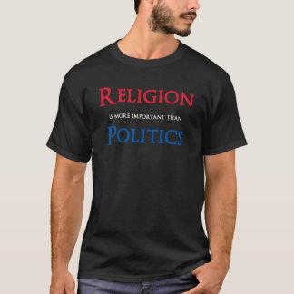 Religion ist wichtiger als Politik T-Shirt