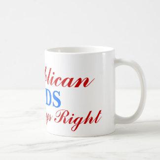 Republikaner, haben immer, VATIS Recht Kaffeetasse